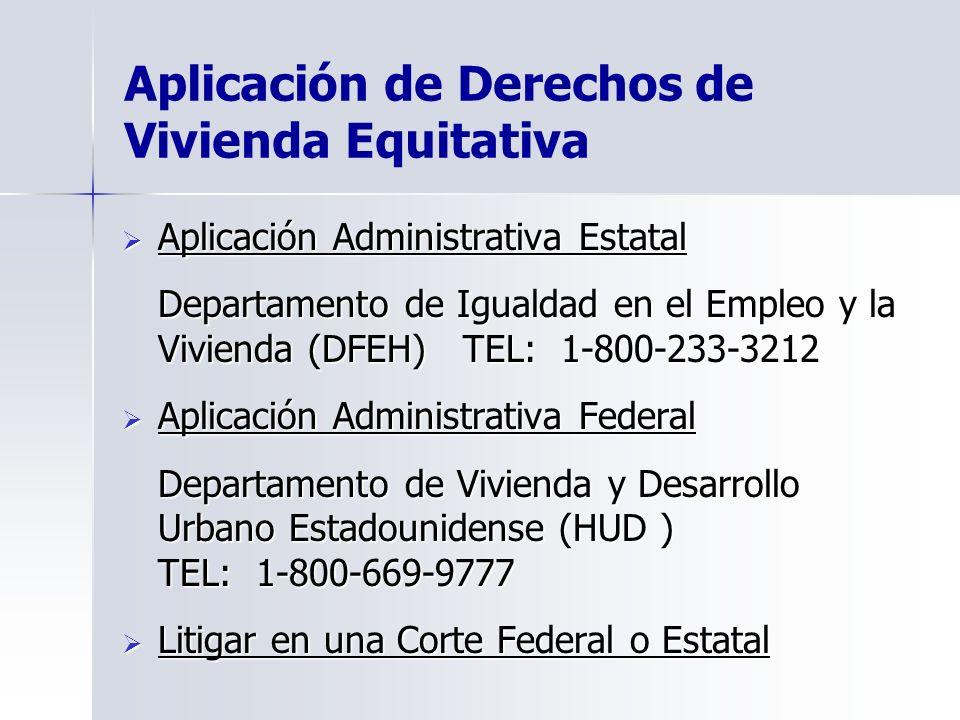 Aplicación de Derechos de Vivienda Equitativa Aplicación Administrativa Estatal Aplicación Administrativa Estatal Departamento de Igualdad en el Emple