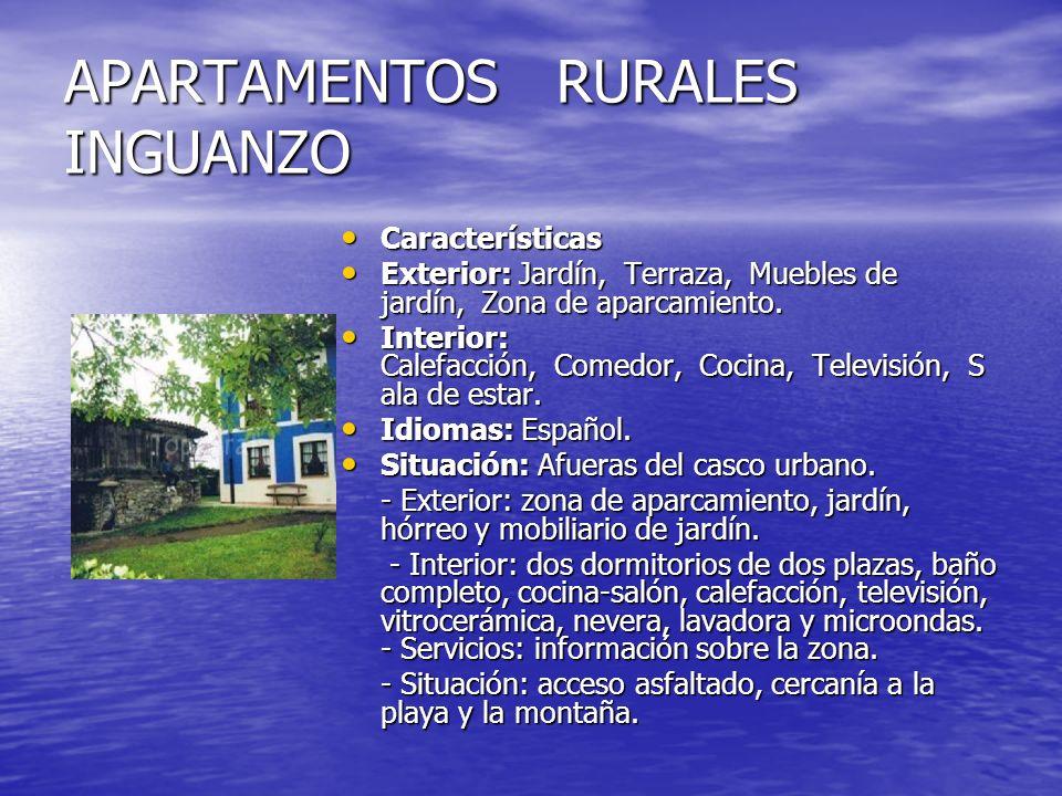 APARTAMENTOS RURALES INGUANZO Características Características Exterior: Jardín, Terraza, Muebles de jardín, Zona de aparcamiento. Exterior: Jardín, Te