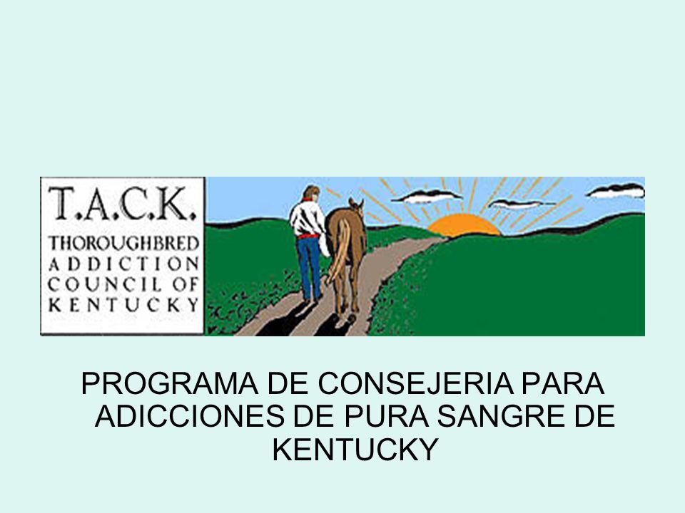 PROGRAMA DE CONSEJERIA PARA ADICCIONES DE PURA SANGRE DE KENTUCKY