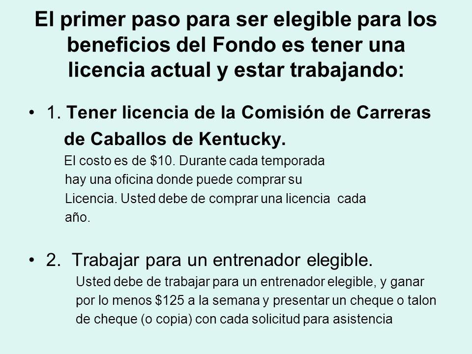 El primer paso para ser elegible para los beneficios del Fondo es tener una licencia actual y estar trabajando: 1. Tener licencia de la Comisión de Ca