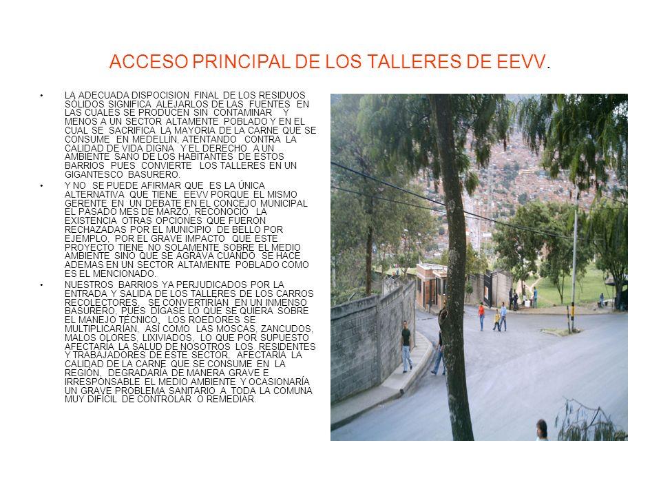 ACCESO PRINCIPAL DE LOS TALLERES DE EEVV.