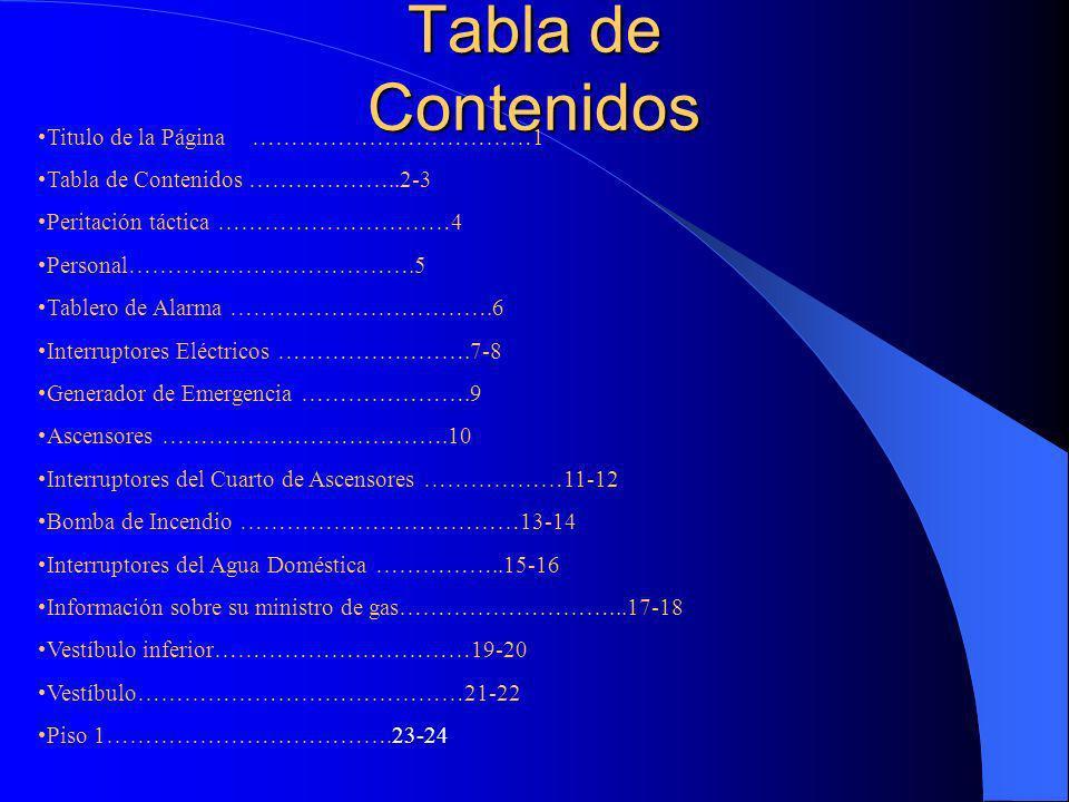 Tabla de Contenidos … Plano de piso ………………………………23-25 Ubicación de los Armarios de Cañería ……...26 Azotea …………………………………….27 Ubicación de elementos varios de la azotea ……………….28 Instalaciones para estacionamientos ………………………..29-30 Edificio 360 ……………………………..31-32 Ubicación de Bocas de agua ……………………….33 Ubicación de Cañerías …………………….34 Pozo de Escaleras ………………………………..35 Instalaciones de Salida ………………………….36-37 Residentes necesitados de ayuda para la Evacuación e.38 Información sobre Huracanes ……………………39-48 Información sobre incendios de gran altura ………………49-50