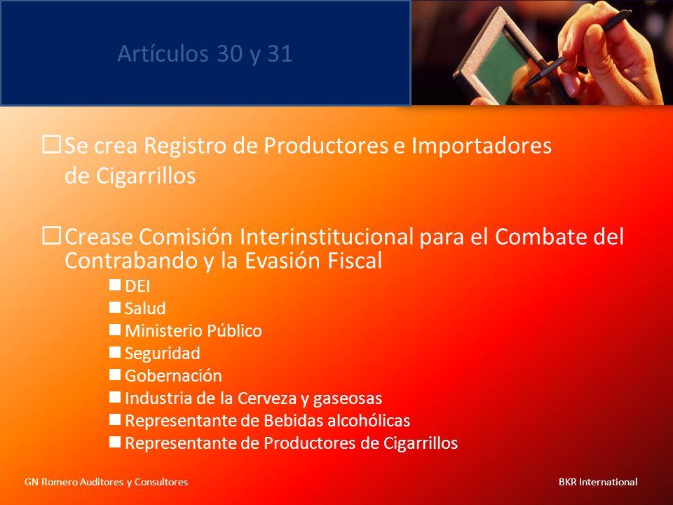 Artículos 30 y 31 GN Romero Auditores y Consultores BKR International Se crea Registro de Productores e Importadores de Cigarrillos Crease Comisión In