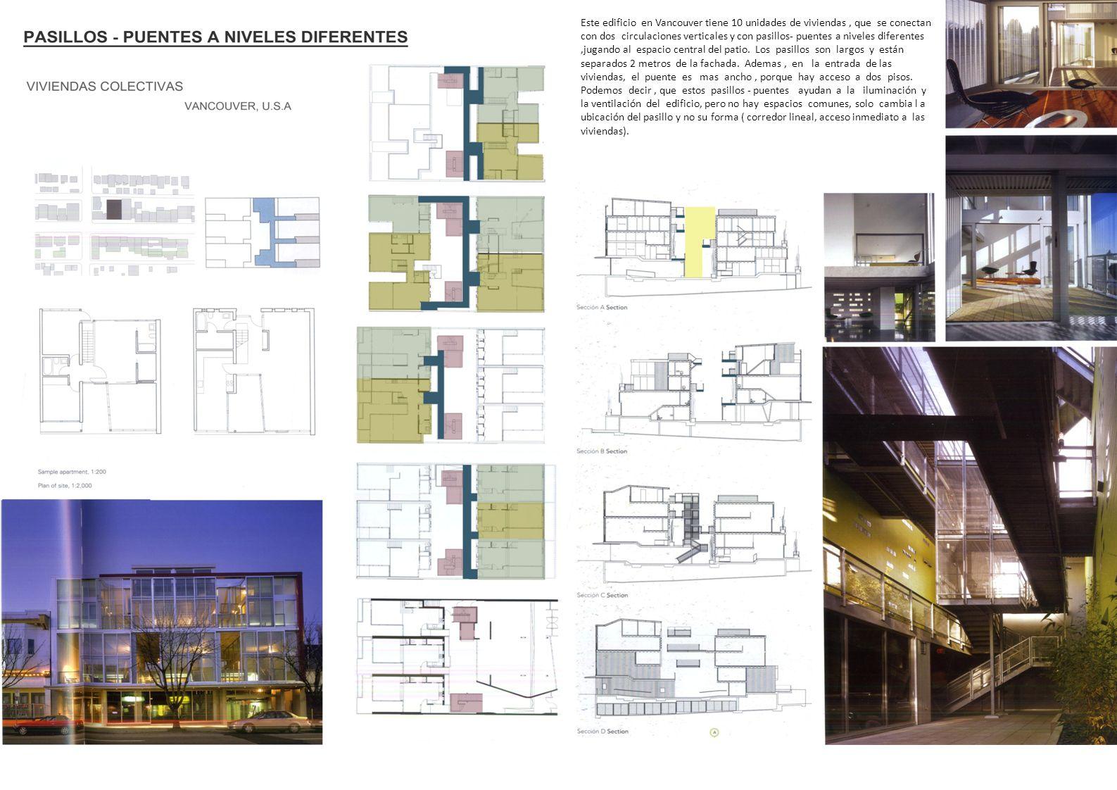 Este edificio en Vancouver tiene 10 unidades de viviendas, que se conectan con dos circulaciones verticales y con pasillos- puentes a niveles diferent