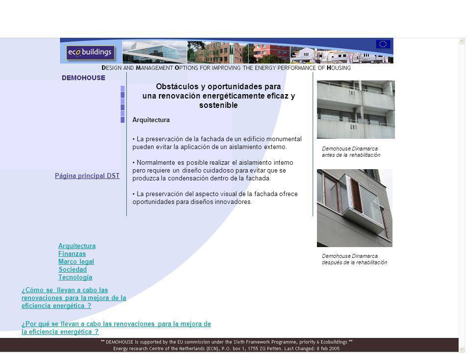 Arquitectura La preservación de la fachada de un edificio monumental pueden evitar la aplicación de un aislamiento externo.