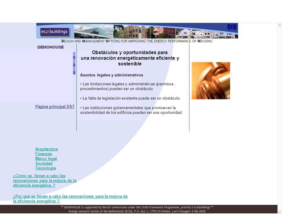Asuntos legales y administrativos Las limitaciones legales y administrativas (permisos, procedimientos) pueden ser un obstáculo.