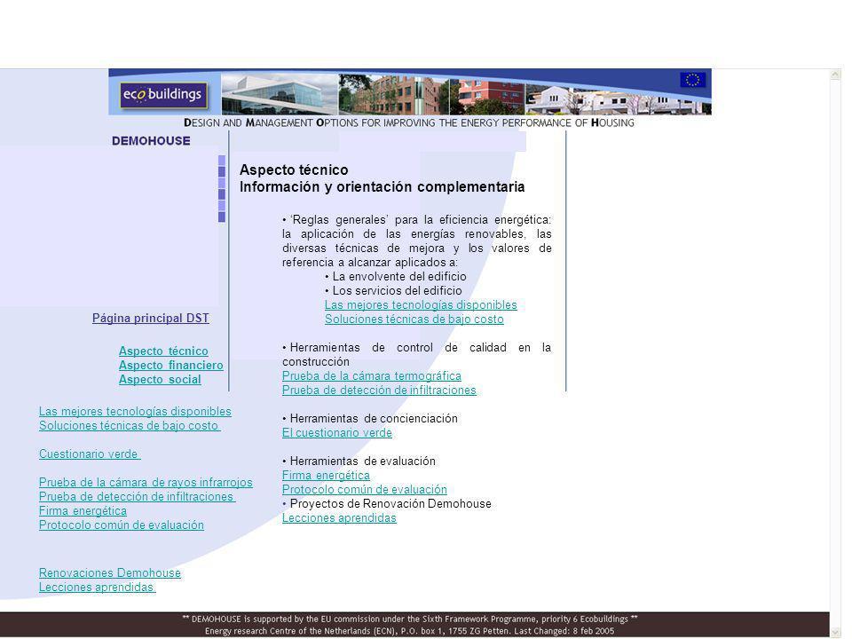 Aspecto técnico Información y orientación complementaria Reglas generales para la eficiencia energética: la aplicación de las energías renovables, las