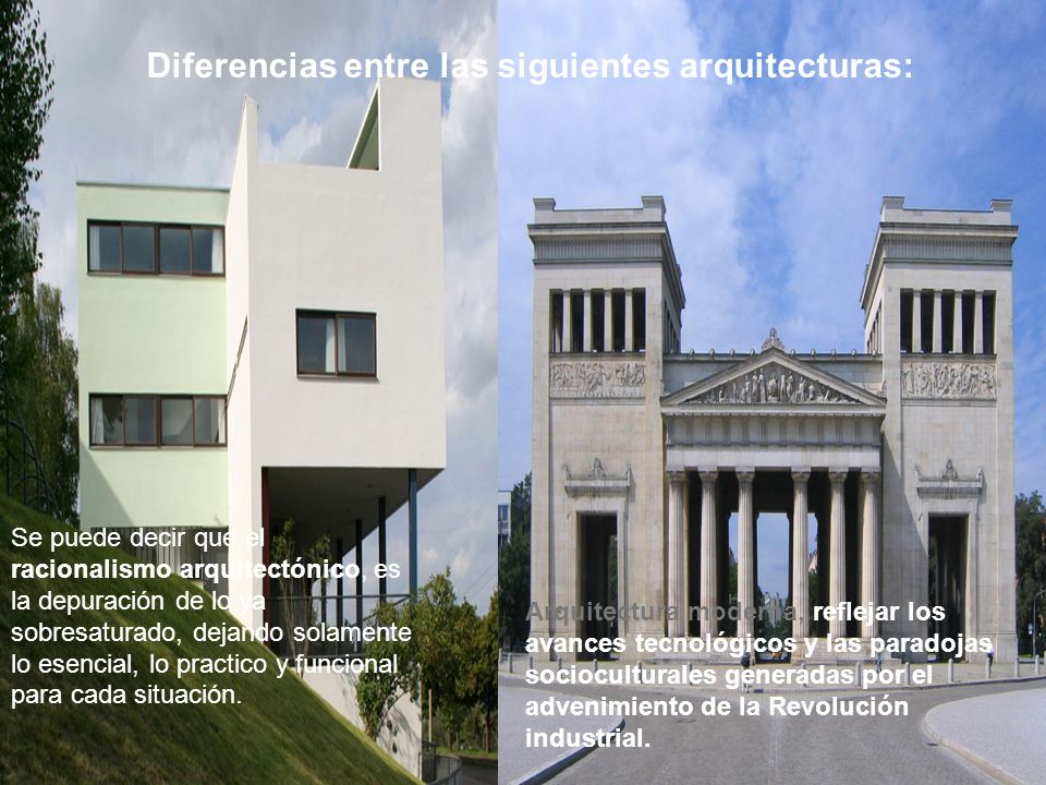 Arquitectura moderna, reflejar los avances tecnológicos y las paradojas socioculturales generadas por el advenimiento de la Revolución industrial. Se
