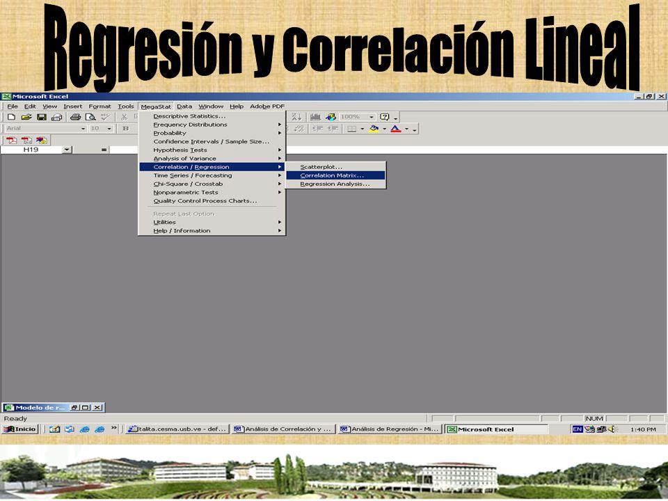 Si hay presencia de varias variables independientes, entonces podemos agrupar todas las correlaciones en la Matriz de Correlaciones.