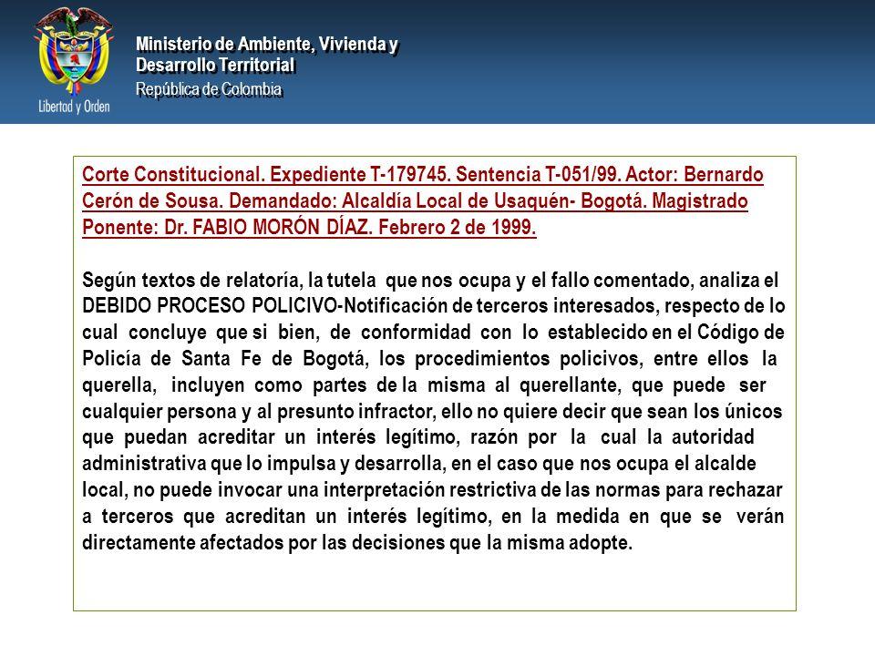 PRESIDENCIA DE LA REPÚBLICA Ministerio de Ambiente, Vivienda y Desarrollo Territorial Ministerio de Ambiente, Vivienda y Desarrollo Territorial República de Colombia Ministerio de Ambiente, Vivienda y Desarrollo Territorial República de Colombia Corte Constitucional.