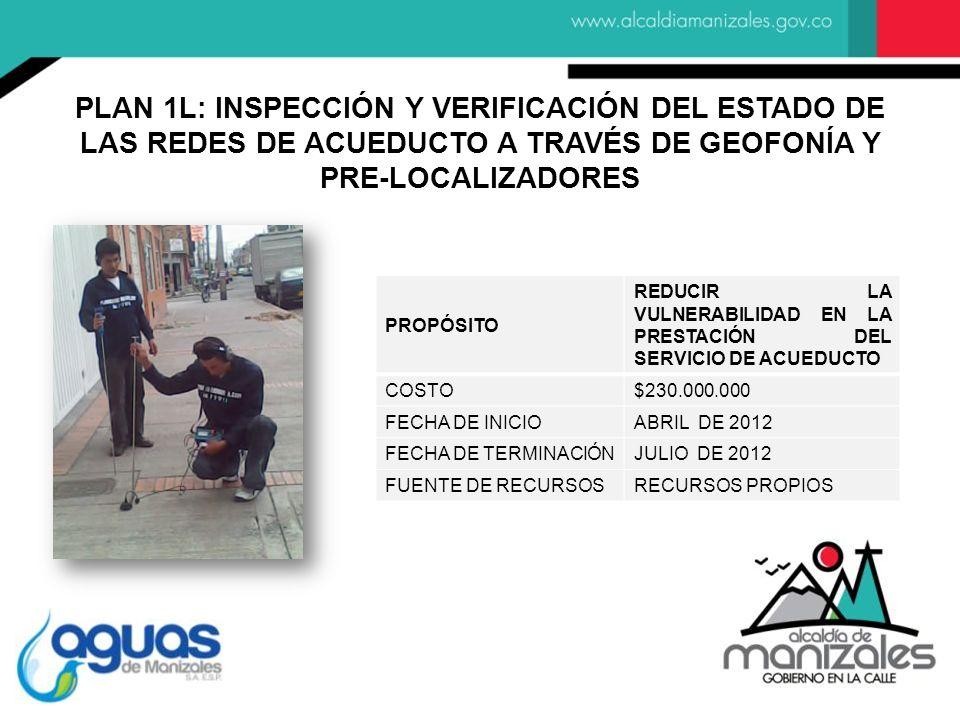 PROPÓSITO REDUCIR LA VULNERABILIDAD EN LA PRESTACIÓN DEL SERVICIO DE ACUEDUCTO COSTO$230.000.000 FECHA DE INICIOABRIL DE 2012 FECHA DE TERMINACIÓNJULI