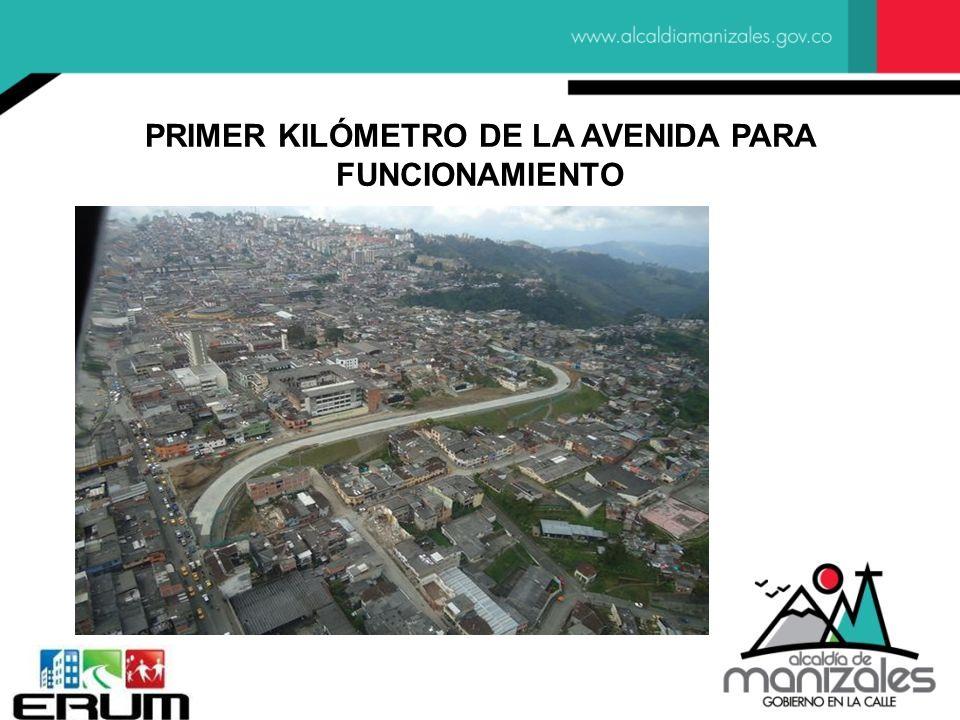 PRIMER KILÓMETRO DE LA AVENIDA PARA FUNCIONAMIENTO