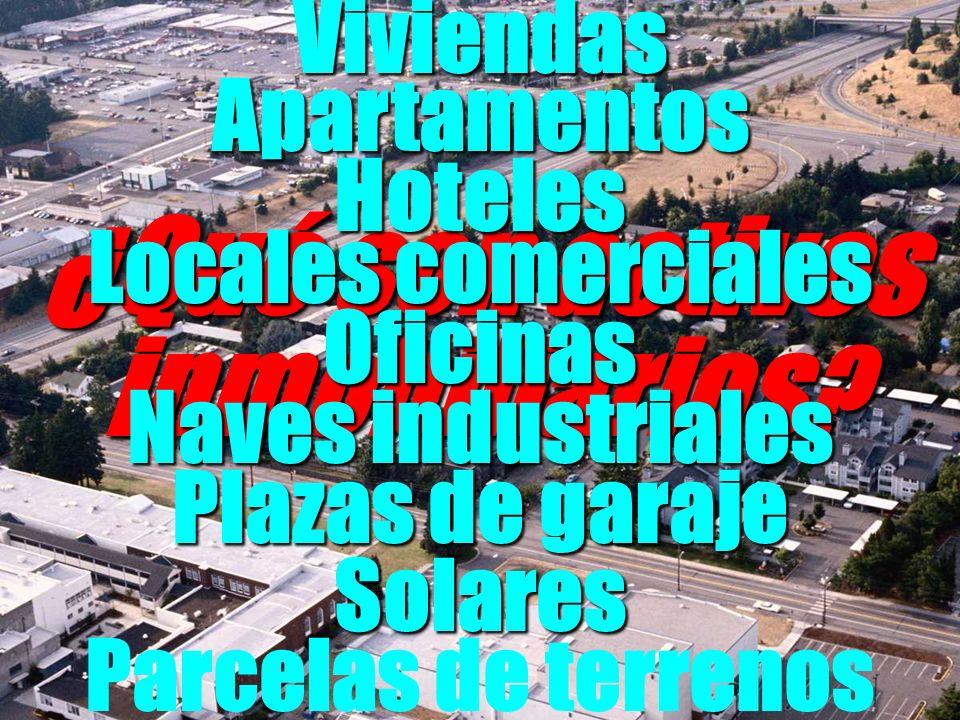 ¿Qué son activos inmobiliarios ? Viviendas Locales comerciales Plazas de garaje Oficinas Solares Parcelas de terrenos Apartamentos Naves industriales