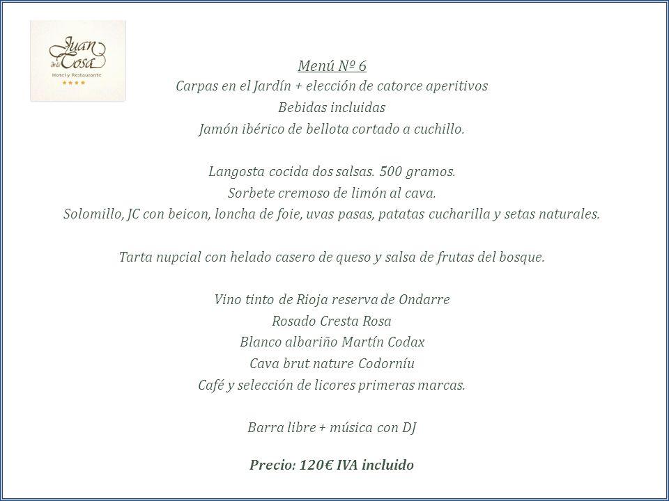 Menú Nº 6 Carpas en el Jardín + elección de catorce aperitivos Bebidas incluidas Jamón ibérico de bellota cortado a cuchillo.