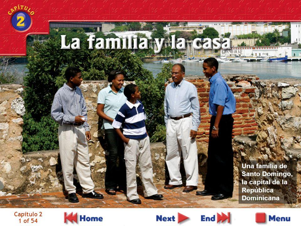 Capítulo 2 1 of 54 Una familia de Santo Domingo, la capital de la República Dominicana