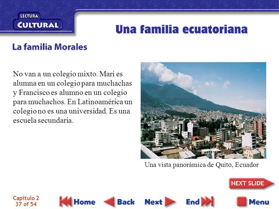 Capítulo 2 37 of 54 Una vista panorámica de Quito, Ecuador No van a un colegio mixto.
