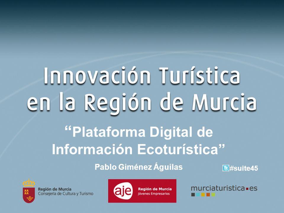 Plataforma Digital de Información Ecoturística Pablo Giménez Águilas #suite45