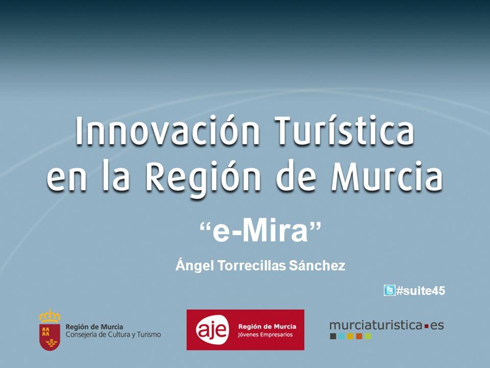 e-Mira Ángel Torrecillas Sánchez #suite45