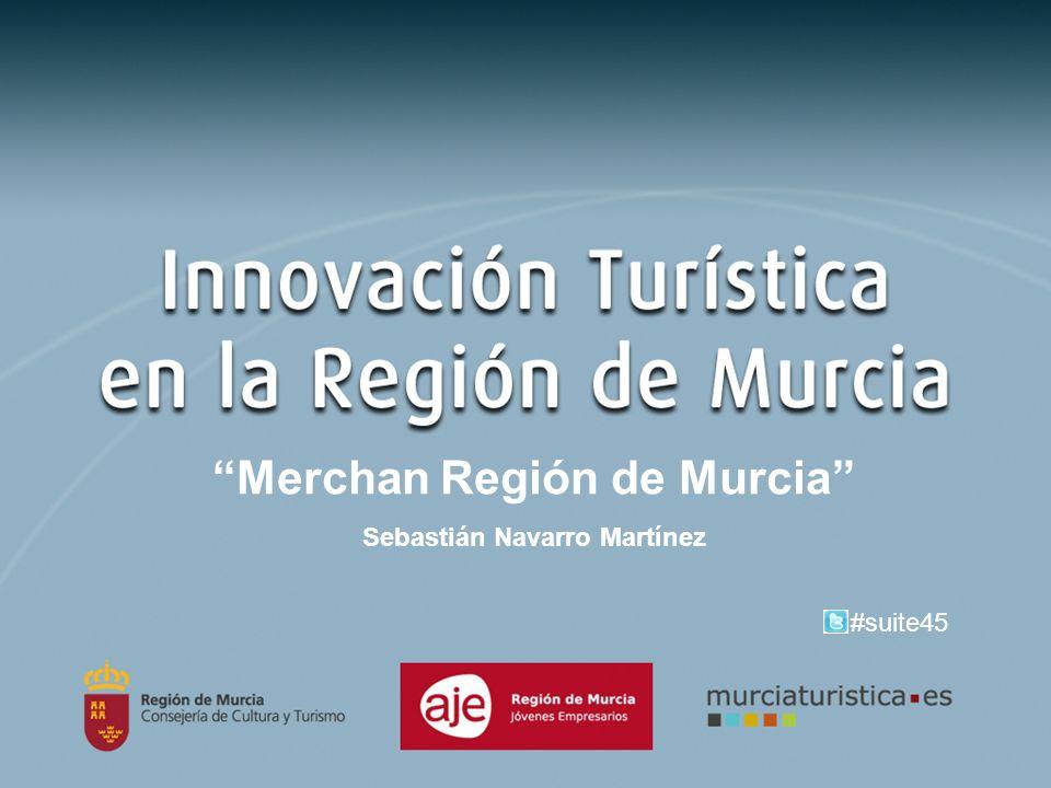Merchan Región de Murcia Sebastián Navarro Martínez #suite45