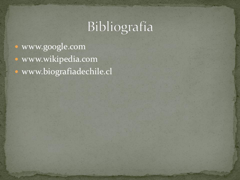 www.google.com www.wikipedia.com www.biografiadechile.cl