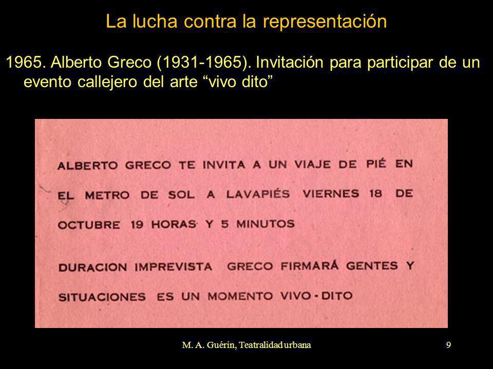 M. A. Guérin, Teatralidad urbana9 La lucha contra la representación 1965. Alberto Greco (1931-1965). Invitación para participar de un evento callejero