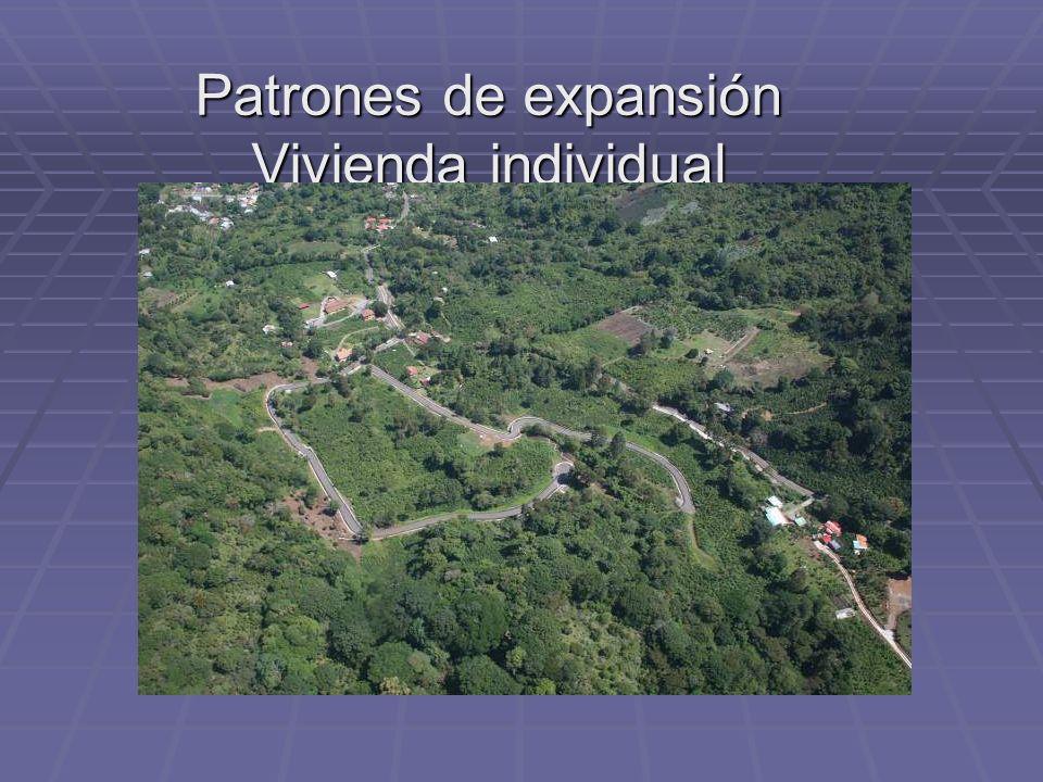 Patrones de expansión Vivienda individual