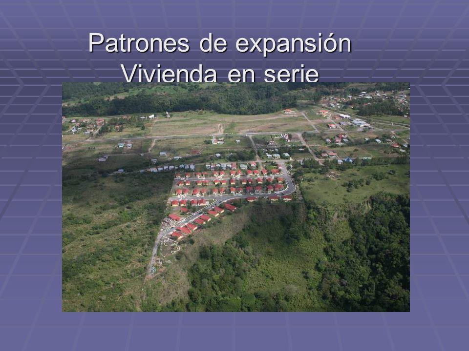 Patrones de expansión Vivienda en serie