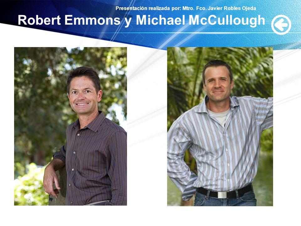 Presentación realizada por: Mtro. Fco. Javier Robles Ojeda Robert Emmons y Michael McCullough