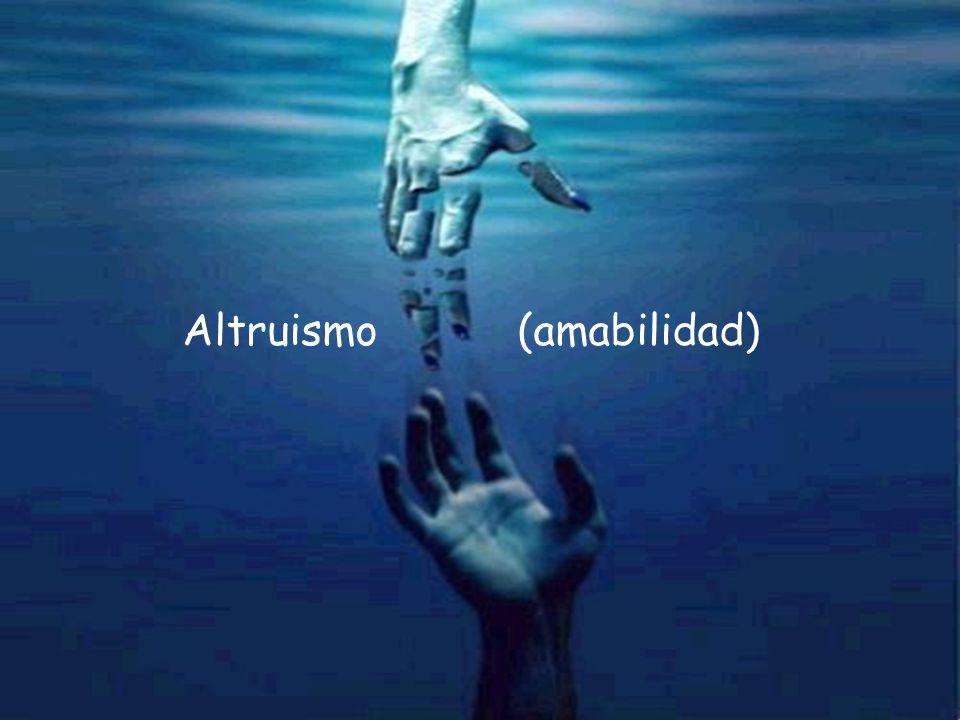Presentación realizada por: Mtro. Fco. Javier Robles Ojeda Altruismo (amabilidad)