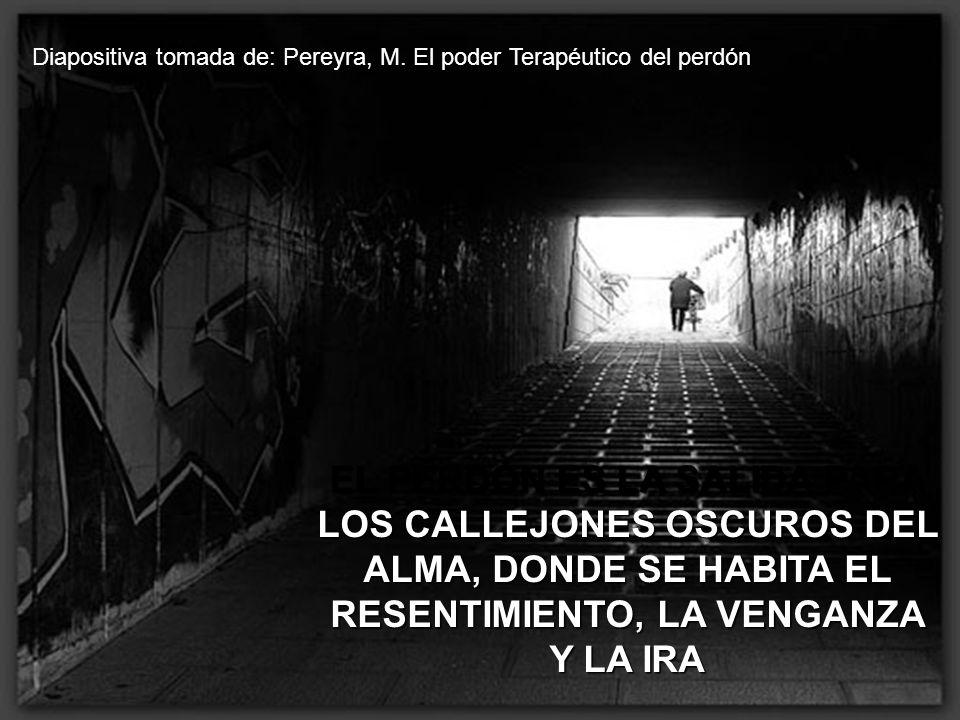 Presentación realizada por: Mtro. Fco. Javier Robles Ojeda EL PERDÓN ES LA SALIDA PARA LOS CALLEJONES OSCUROS DEL ALMA, DONDE SE HABITA EL RESENTIMIEN
