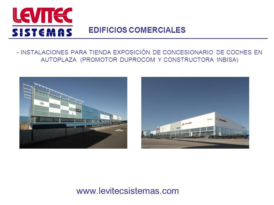 EDIFICIOS COMERCIALES - INSTALACIONES PARA TIENDA EXPOSICIÓN DE CONCESIONARIO DE COCHES EN AUTOPLAZA (PROMOTOR DUPROCOM Y CONSTRUCTORA INBISA) www.lev