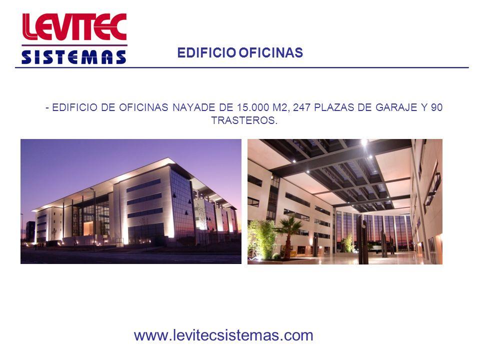 EDIFICIO OFICINAS - EDIFICIO DE OFICINAS NAYADE DE 15.000 M2, 247 PLAZAS DE GARAJE Y 90 TRASTEROS. www.levitecsistemas.com