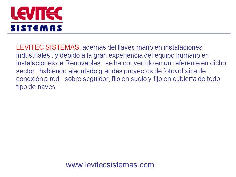 LEVITEC SISTEMAS, además del llaves mano en instalaciones industriales, y debido a la gran experiencia del equipo humano en instalaciones de Renovable