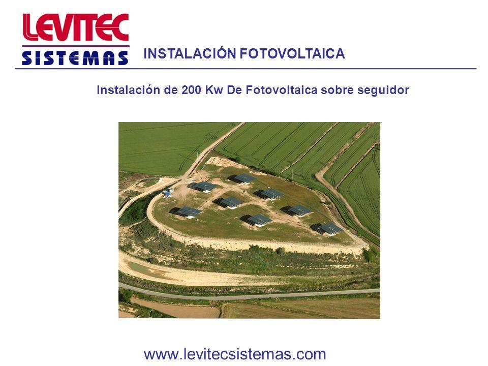 INSTALACIÓN FOTOVOLTAICA Instalación de 200 Kw De Fotovoltaica sobre seguidor www.levitecsistemas.com