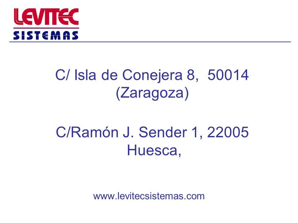 C/ Isla de Conejera 8, 50014 (Zaragoza) C/Ramón J. Sender 1, 22005 Huesca, www.levitecsistemas.com