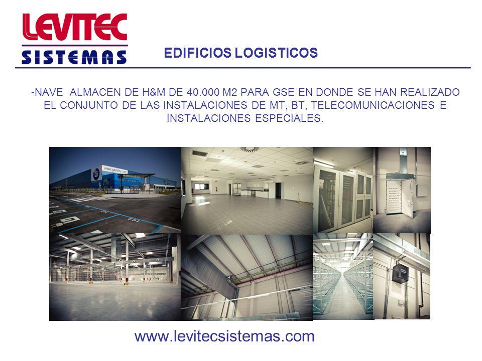 EDIFICIOS LOGISTICOS -NAVE ALMACEN DE H&M DE 40.000 M2 PARA GSE EN DONDE SE HAN REALIZADO EL CONJUNTO DE LAS INSTALACIONES DE MT, BT, TELECOMUNICACION