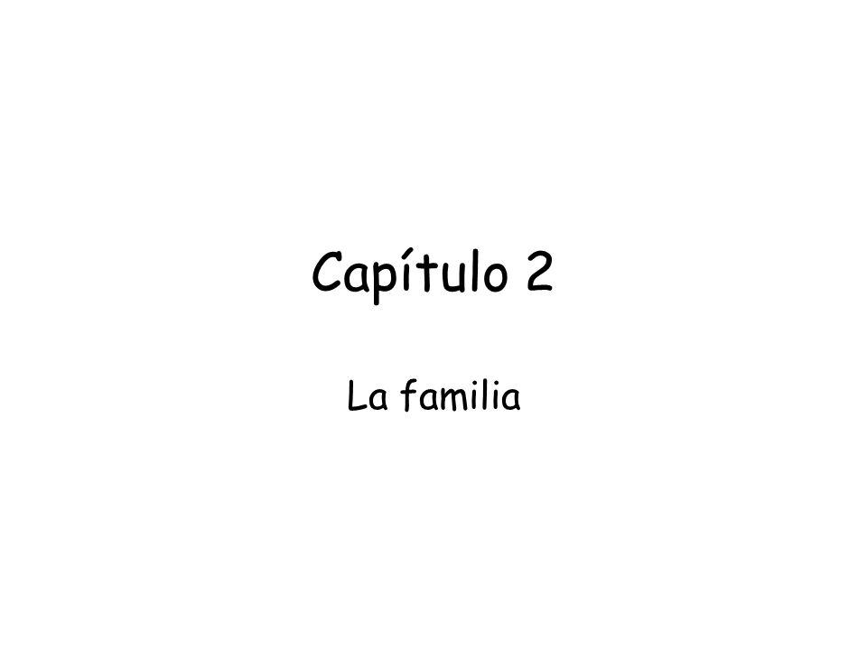 Capítulo 2 La familia