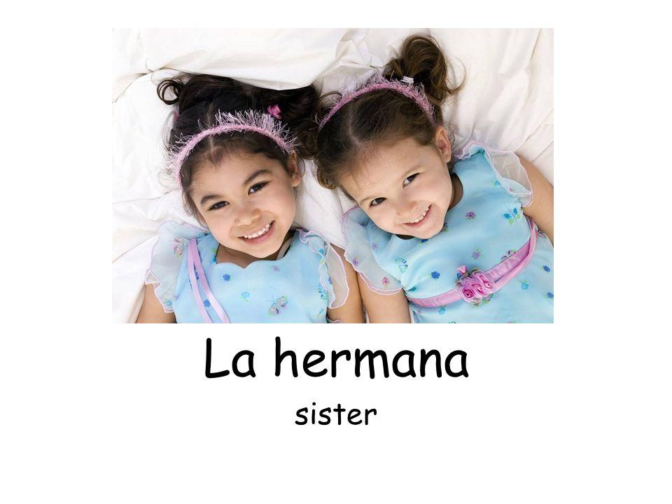 La hermana sister