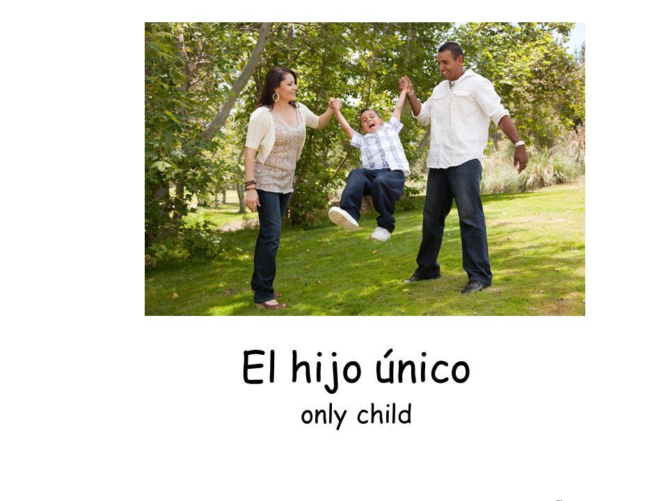 El hijo único only child