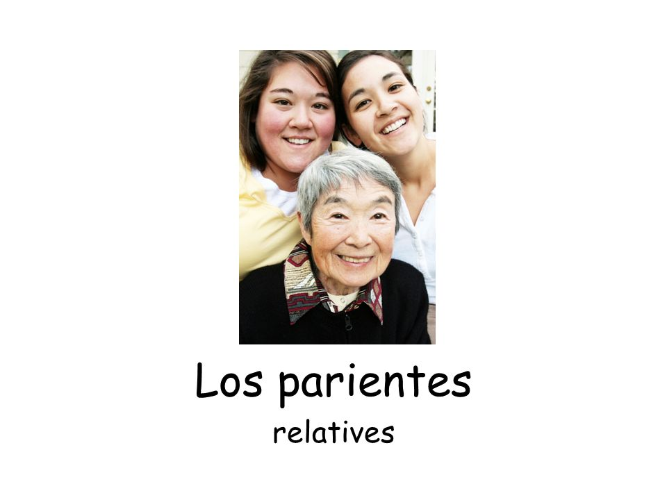 Los parientes relatives