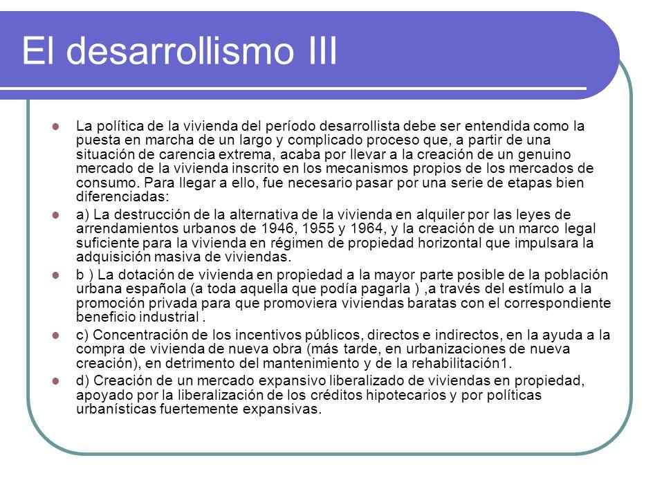 El desarrollismo IV 2) Planeamiento urbanístico moderno, con los PGOU.