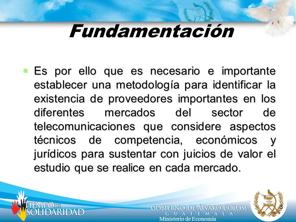 3 Ministerio de Economía Fundamentación Es por ello que es necesario e importante establecer una metodología para identificar la existencia de proveed