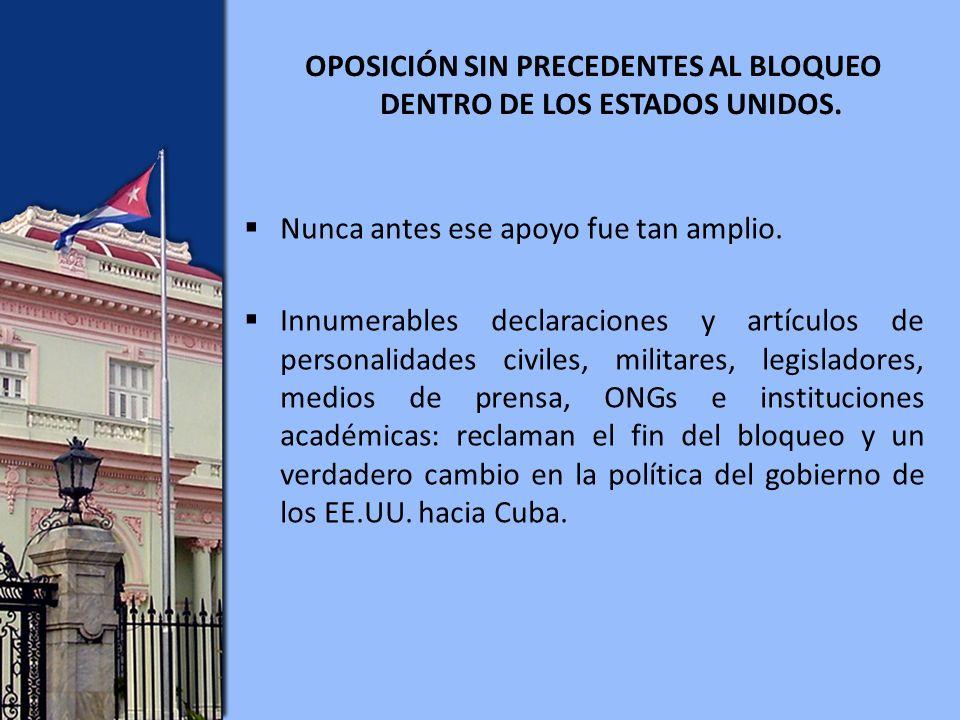 OPOSICIÓN SIN PRECEDENTES AL BLOQUEO DENTRO DE LOS ESTADOS UNIDOS.