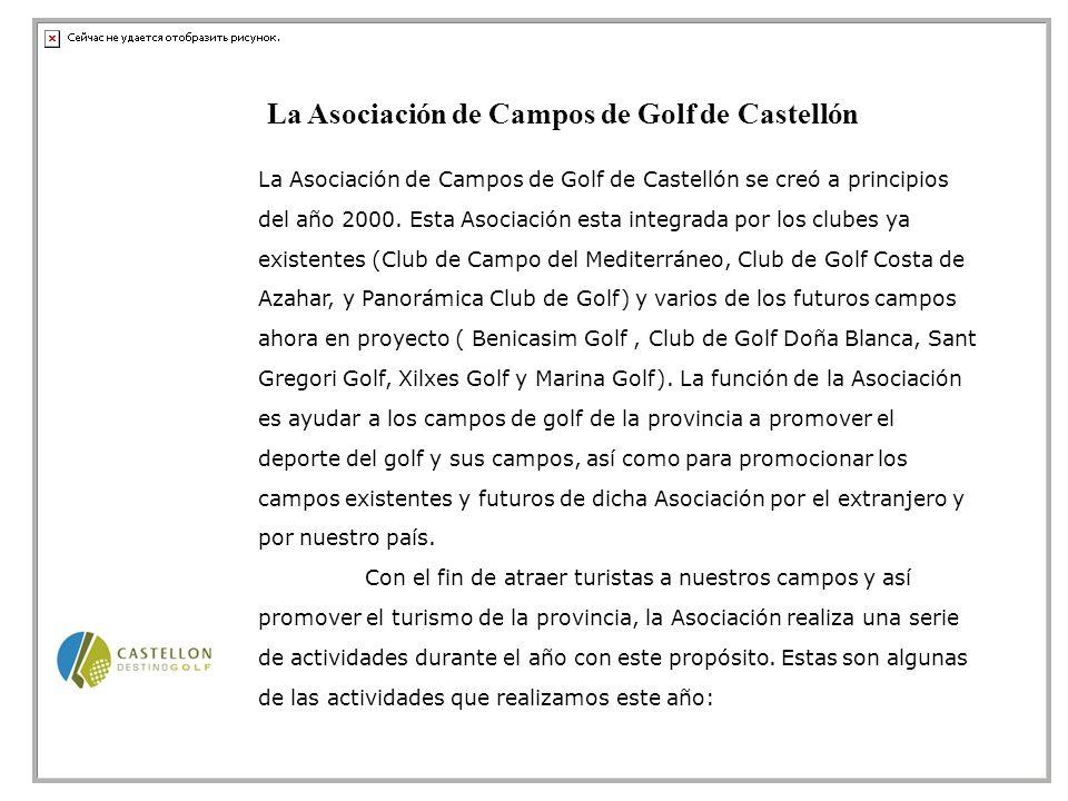 La Asociación de Campos de Golf de Castellón se creó a principios del año 2000.