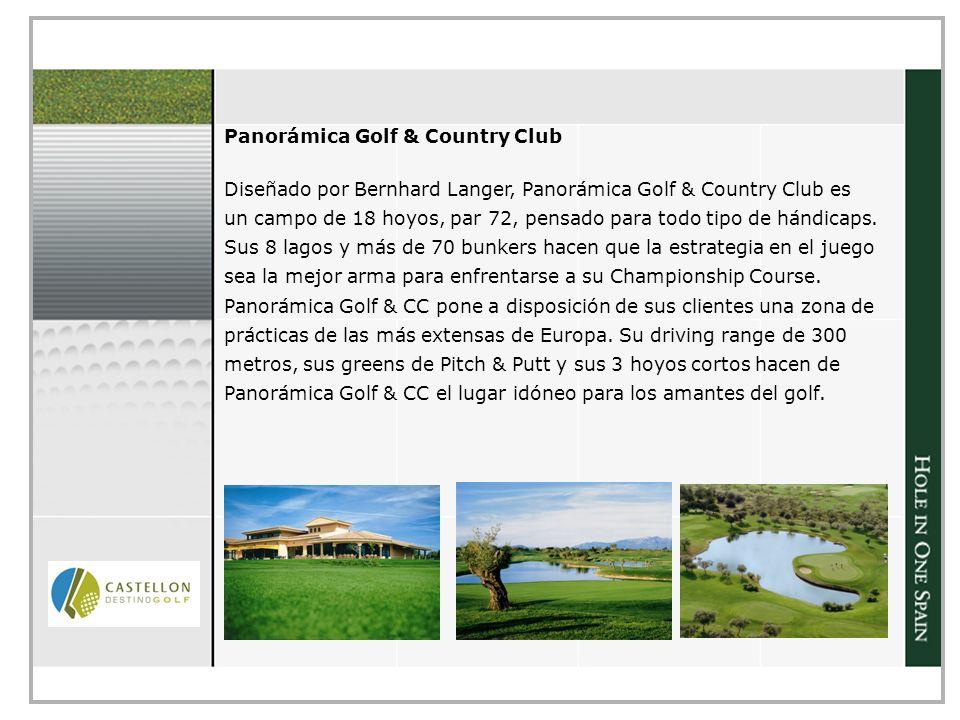 Panorámica Golf & Country Club Diseñado por Bernhard Langer, Panorámica Golf & Country Club es un campo de 18 hoyos, par 72, pensado para todo tipo de hándicaps.