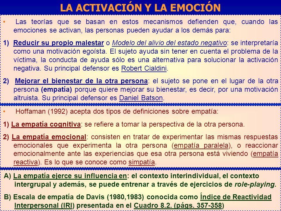 Las teorías que se basan en estos mecanismos defienden que, cuando las emociones se activan, las personas pueden ayudar a los demás para: 1) Reducir s