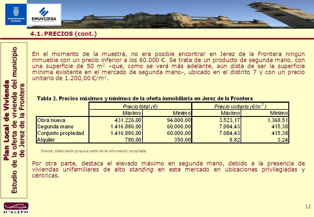 Plan Local de Vivienda Estudio de la oferta de vivienda del municipio de Jerez de la Frontera 12 4.1.