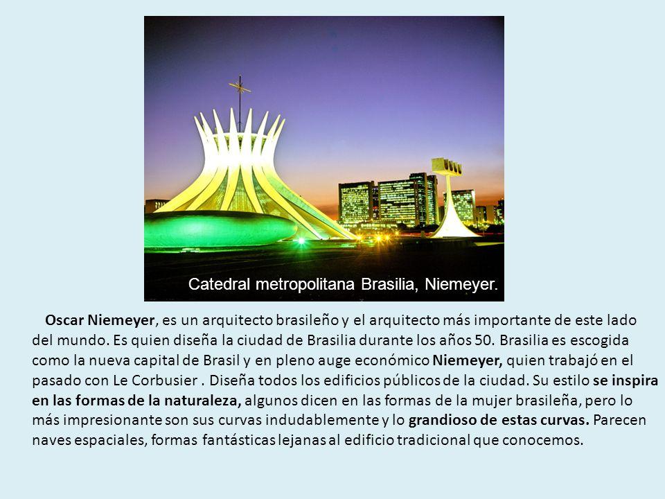 Oscar Niemeyer, es un arquitecto brasileño y el arquitecto más importante de este lado del mundo. Es quien diseña la ciudad de Brasilia durante los añ