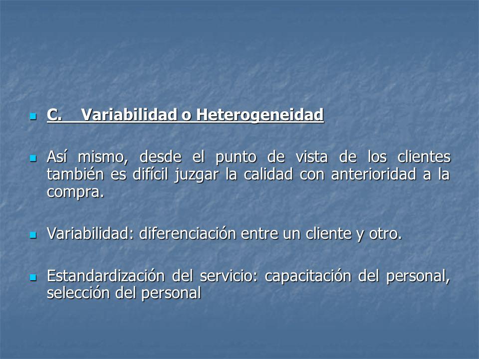 C.Variabilidad o Heterogeneidad C.