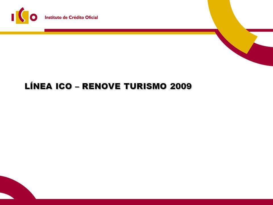 LÍNEA ICO – RENOVE TURISMO 2009